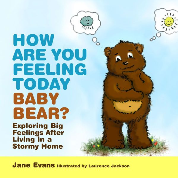How Are You Feeling Today Baby Bear